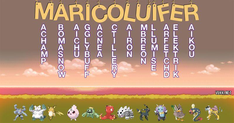 Los Pokémon de marico luifer - Descubre cuales son los Pokémon de tu nombre