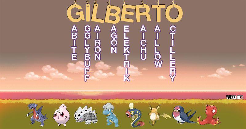 Los Pokémon de gilberto - Descubre cuales son los Pokémon de tu nombre