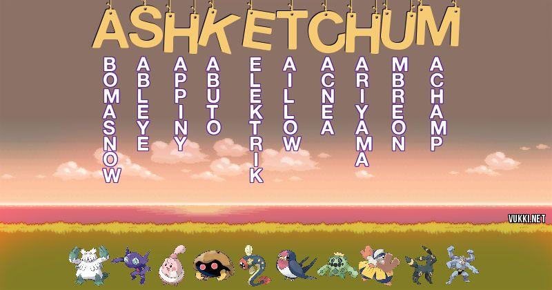 Los Pokémon de ash ketchum - Descubre cuales son los Pokémon de tu nombre