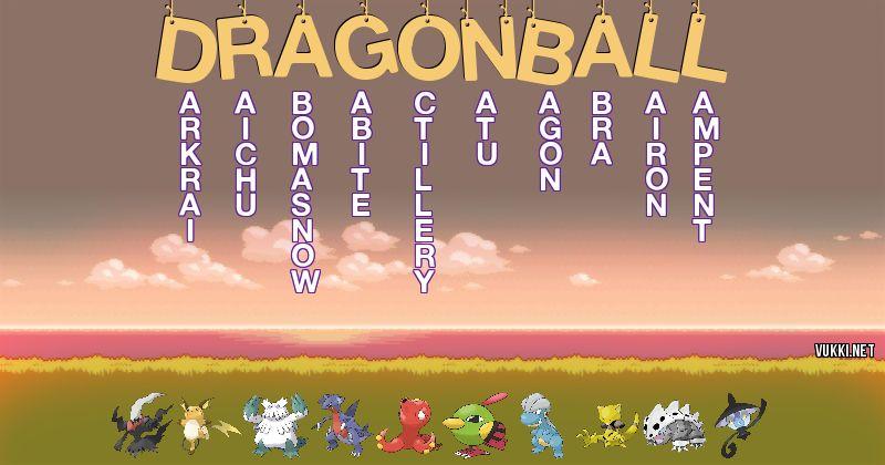 Los Pokémon de dragon ball - Descubre cuales son los Pokémon de tu nombre