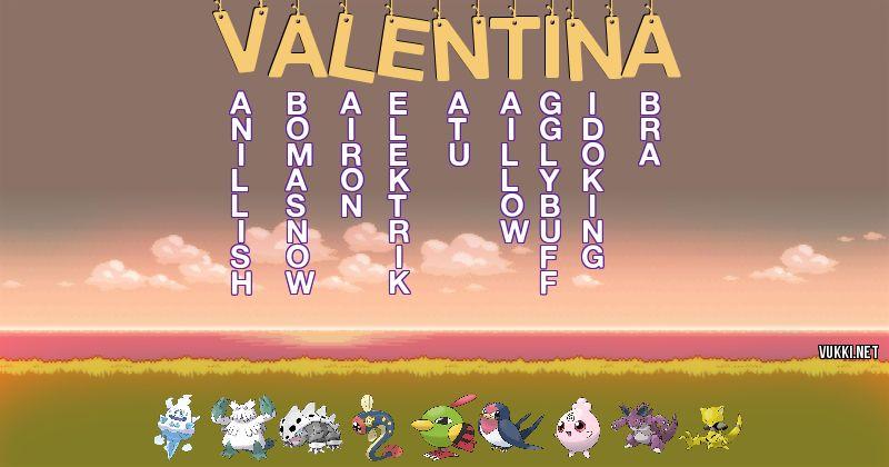 Los Pokémon de valentina - Descubre cuales son los Pokémon de tu nombre