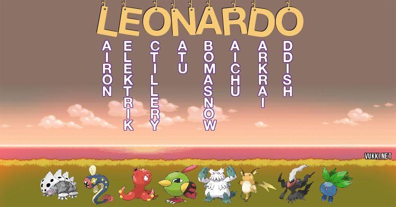 Los Pokémon de leonardo - Descubre cuales son los Pokémon de tu nombre