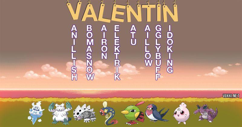 Los Pokémon de valentin - Descubre cuales son los Pokémon de tu nombre