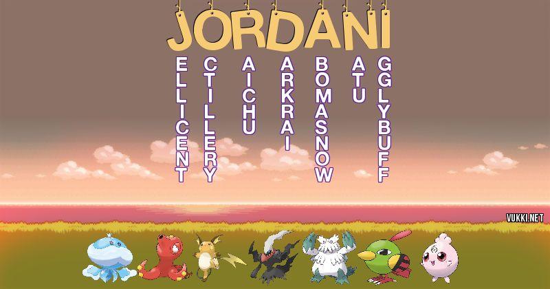Los Pokémon de jordani - Descubre cuales son los Pokémon de tu nombre