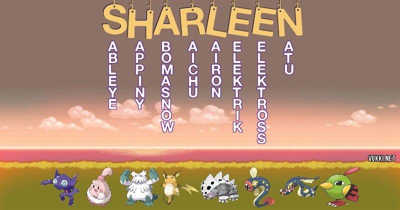 Los Pokémon de sharleen - Descubre cuales son los Pokémon de tu nombre