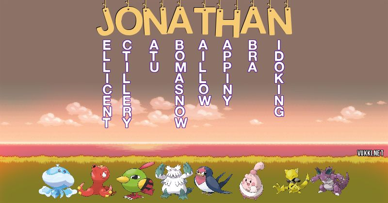 Los Pokémon de jonathan - Descubre cuales son los Pokémon de tu nombre