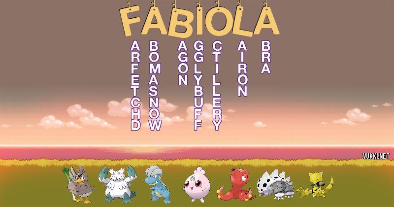 Los Pokémon de fabiola - Descubre cuales son los Pokémon de tu nombre