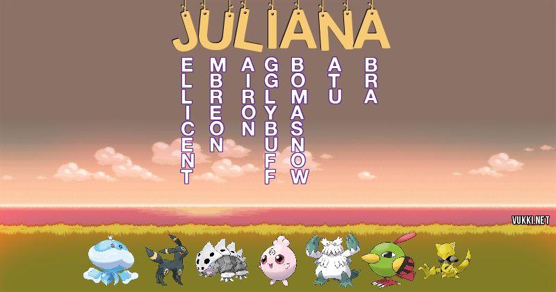 Los Pokémon de juliana - Descubre cuales son los Pokémon de tu nombre