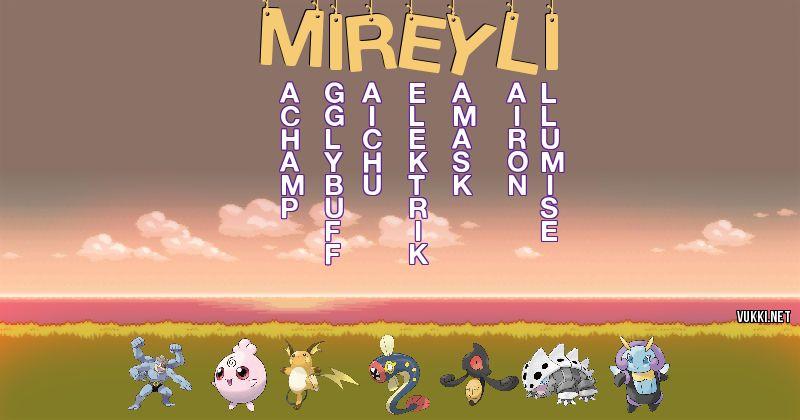 Los Pokémon de mireyli - Descubre cuales son los Pokémon de tu nombre