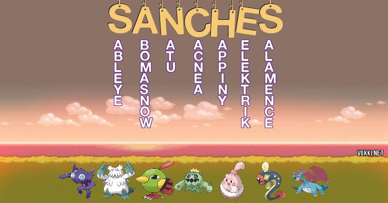 Los Pokémon de sanches - Descubre cuales son los Pokémon de tu nombre