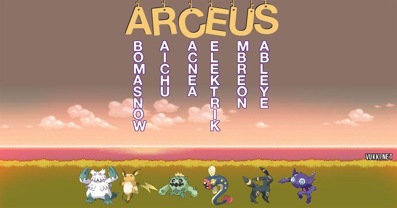 Los Pokémon de arceus - Descubre cuales son los Pokémon de tu nombre