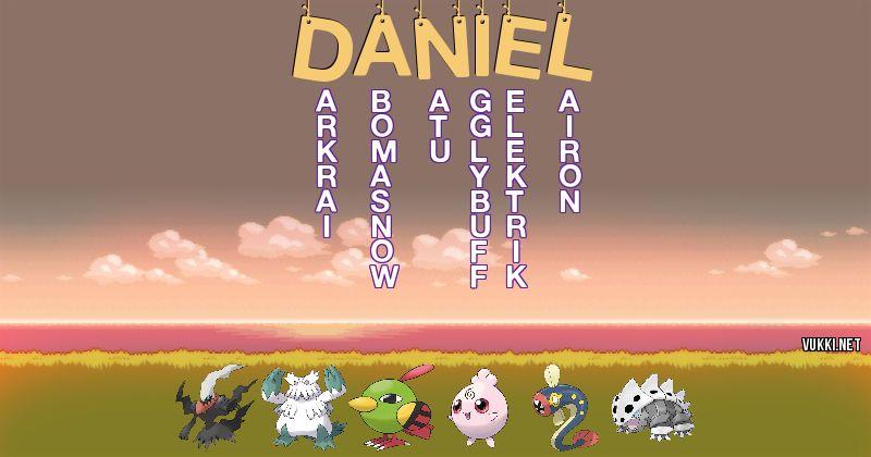 Los Pokémon de daniel - Descubre cuales son los Pokémon de tu nombre