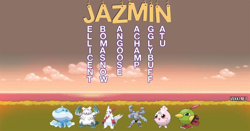 Los Pokémon de jazmin - Descubre cuales son los Pokémon de tu nombre