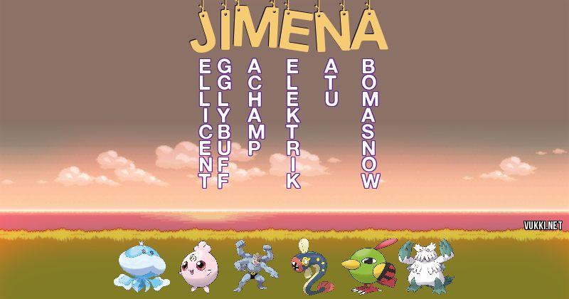 Los Pokémon de jimena - Descubre cuales son los Pokémon de tu nombre