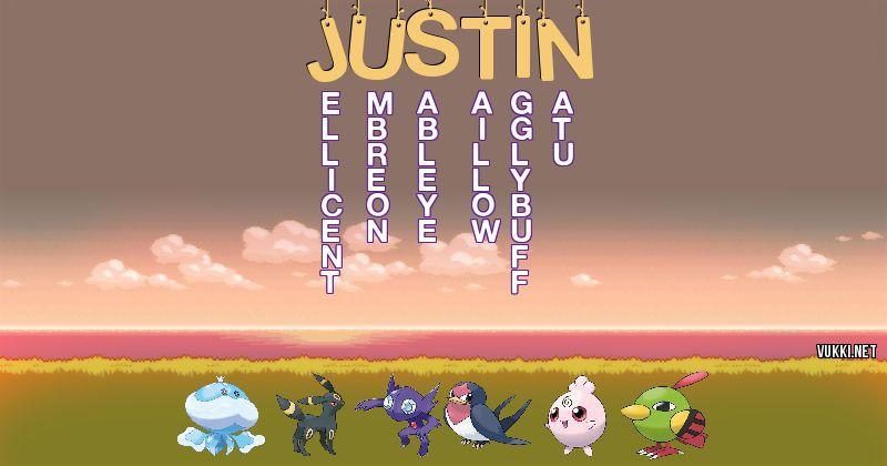 Los Pokémon de justin - Descubre cuales son los Pokémon de tu nombre