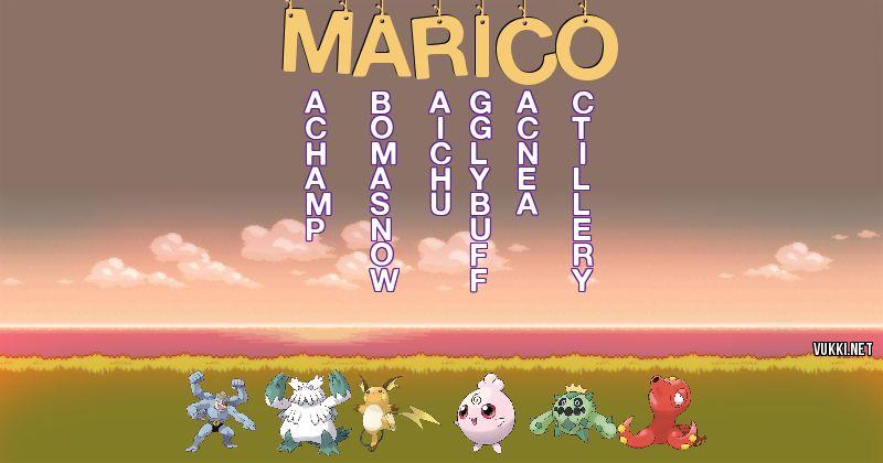 Los Pokémon de marico - Descubre cuales son los Pokémon de tu nombre