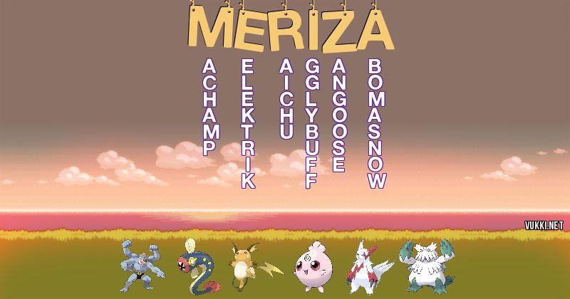 Los Pokémon de meriza - Descubre cuales son los Pokémon de tu nombre