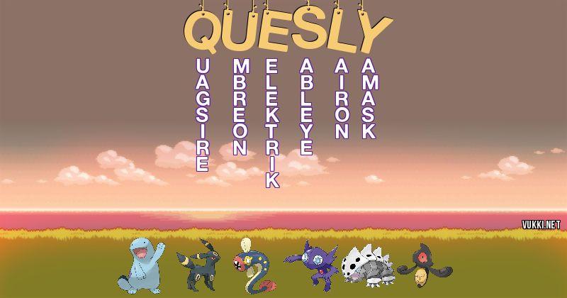 Los Pokémon de quesly - Descubre cuales son los Pokémon de tu nombre