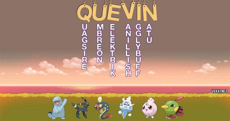 Los Pokémon de quevin - Descubre cuales son los Pokémon de tu nombre