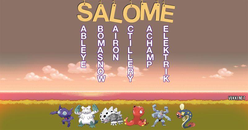 Los Pokémon de salome - Descubre cuales son los Pokémon de tu nombre