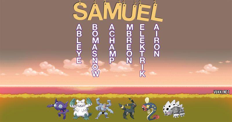 Los Pokémon de samuel - Descubre cuales son los Pokémon de tu nombre