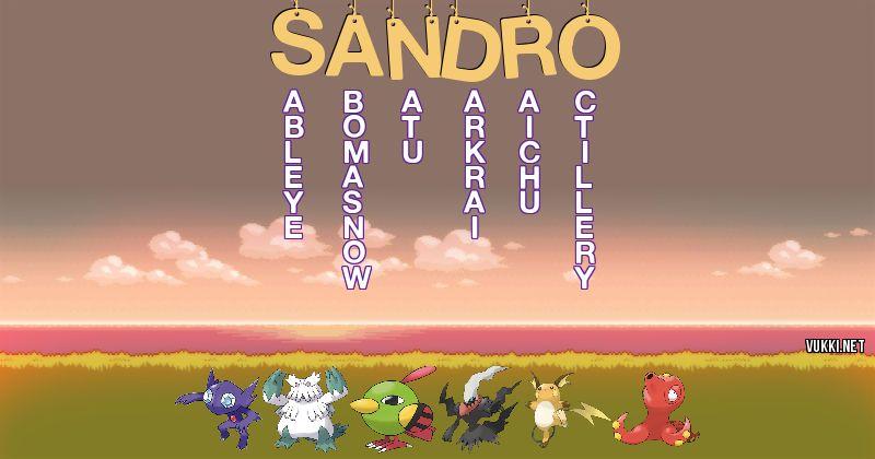 Los Pokémon de sandro - Descubre cuales son los Pokémon de tu nombre