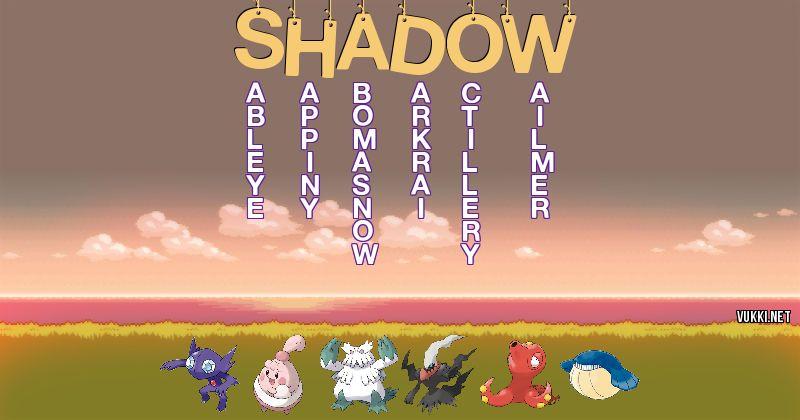 Los Pokémon de shadow - Descubre cuales son los Pokémon de tu nombre