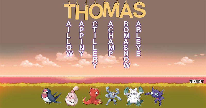 Los Pokémon de thomas - Descubre cuales son los Pokémon de tu nombre