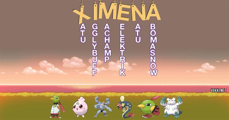 Los Pokémon de ximena - Descubre cuales son los Pokémon de tu nombre