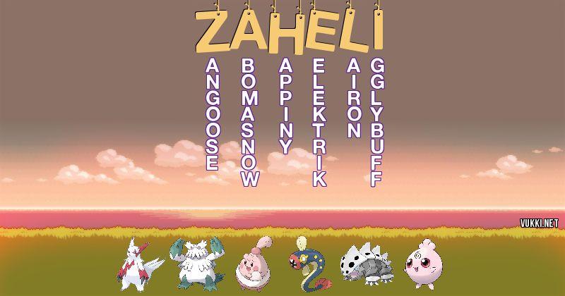 Los Pokémon de zaheli - Descubre cuales son los Pokémon de tu nombre