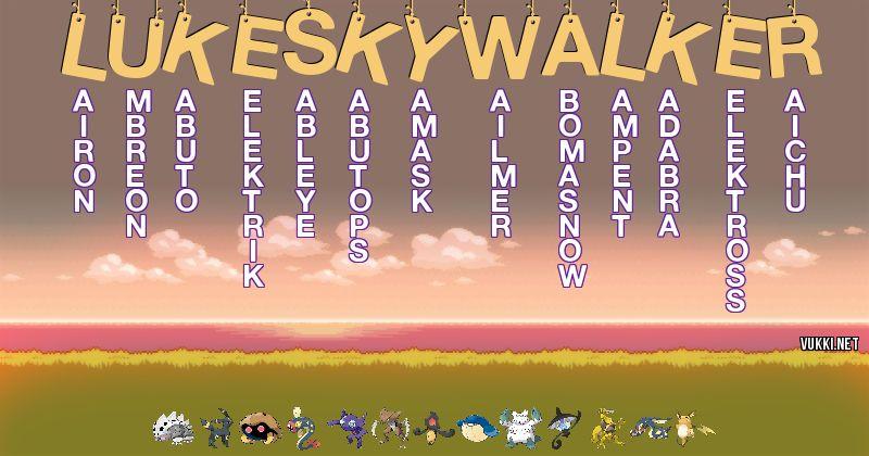 Los Pokémon de luke skywalker - Descubre cuales son los Pokémon de tu nombre