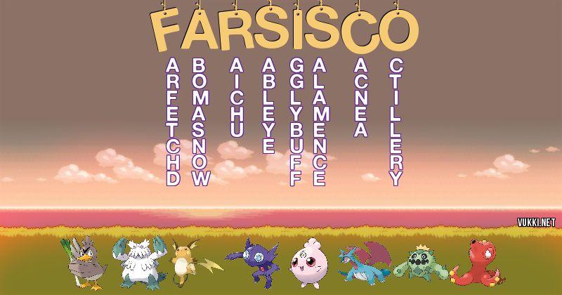 Los Pokémon de farsisco - Descubre cuales son los Pokémon de tu nombre