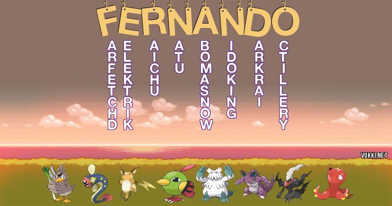 Los Pokémon de fernando - Descubre cuales son los Pokémon de tu nombre