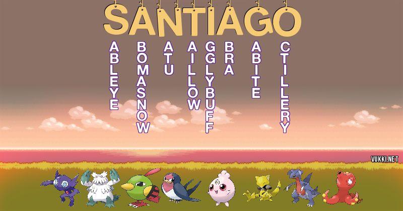 Los Pokémon de santiago - Descubre cuales son los Pokémon de tu nombre
