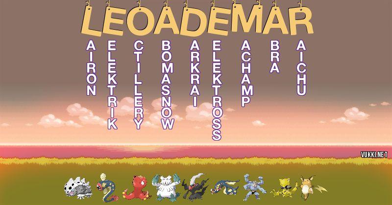 Los Pokémon de leoademar - Descubre cuales son los Pokémon de tu nombre
