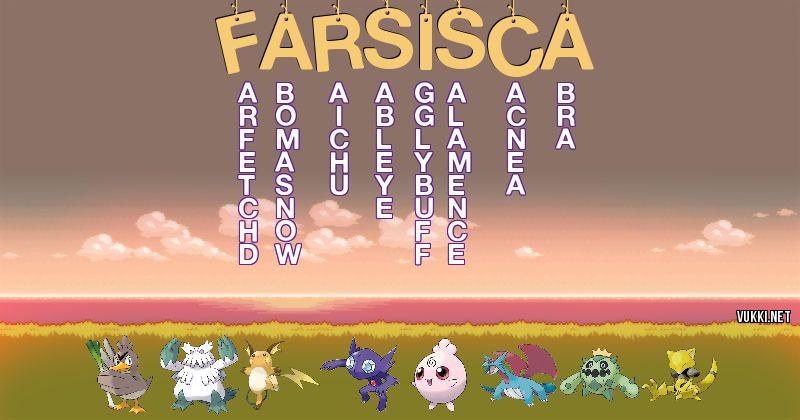 Los Pokémon de farsisca - Descubre cuales son los Pokémon de tu nombre