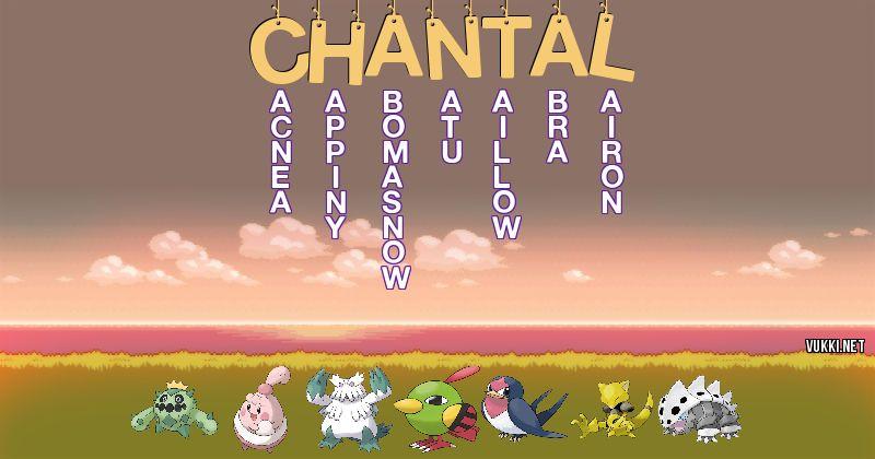 Los Pokémon de chantal - Descubre cuales son los Pokémon de tu nombre