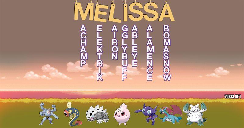 Los Pokémon de melissa - Descubre cuales son los Pokémon de tu nombre