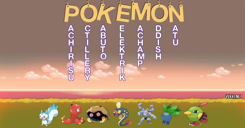 Los Pokémon de pokemon - Descubre cuales son los Pokémon de tu nombre