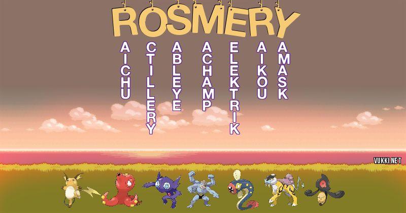 Los Pokémon de rosmery - Descubre cuales son los Pokémon de tu nombre