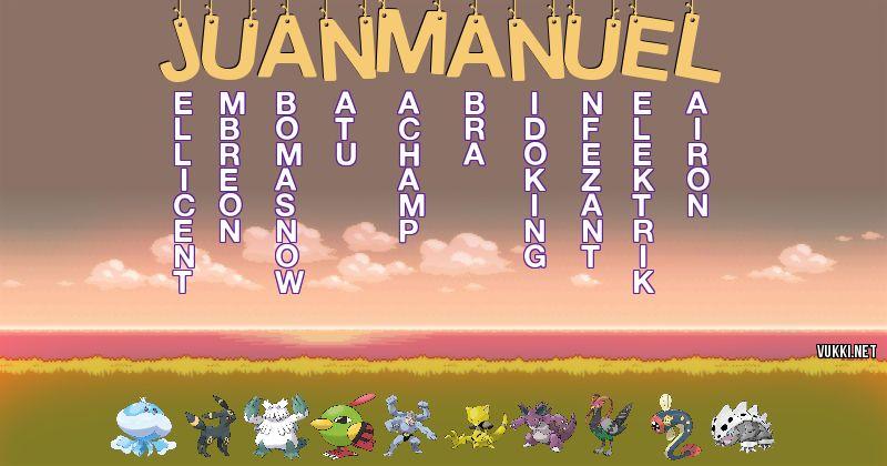 Los Pokémon de juan manuel - Descubre cuales son los Pokémon de tu nombre