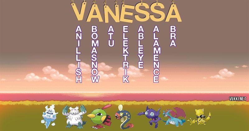Los Pokémon de vanessa - Descubre cuales son los Pokémon de tu nombre
