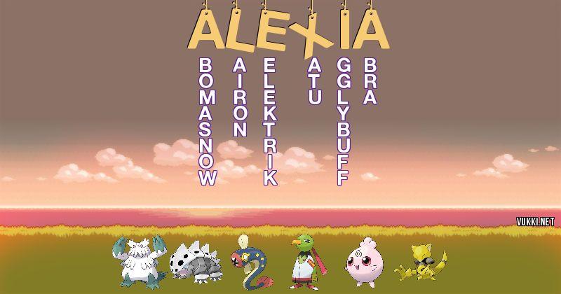 Los Pokémon de alexia - Descubre cuales son los Pokémon de tu nombre