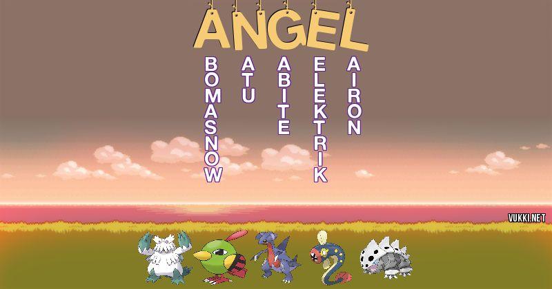 Los Pokémon de angel - Descubre cuales son los Pokémon de tu nombre