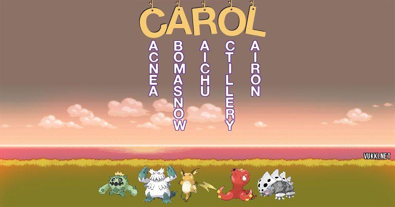 Los Pokémon de carol - Descubre cuales son los Pokémon de tu nombre