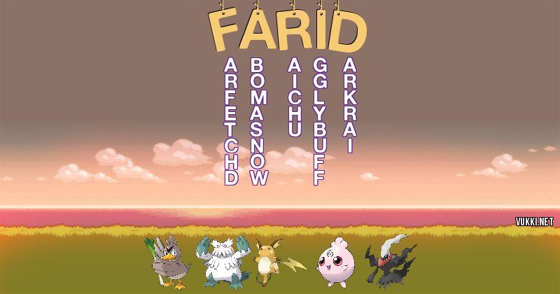 Los Pokémon de farid - Descubre cuales son los Pokémon de tu nombre