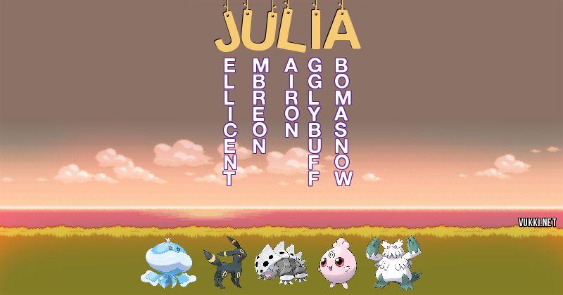Los Pokémon de julia - Descubre cuales son los Pokémon de tu nombre