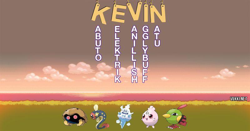 Los Pokémon de kevin - Descubre cuales son los Pokémon de tu nombre