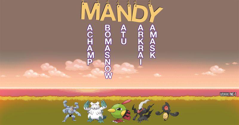 Los Pokémon de mandy - Descubre cuales son los Pokémon de tu nombre
