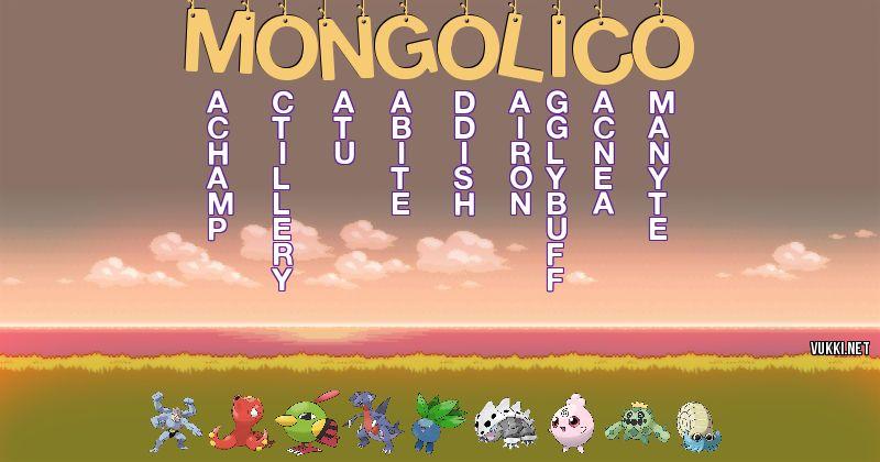 Los Pokémon de mongolico - Descubre cuales son los Pokémon de tu nombre